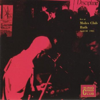 King Crimson - Live At Moles Club, Bath, 1981 (Bootleg/D.G.M. Collector's Club 2000)