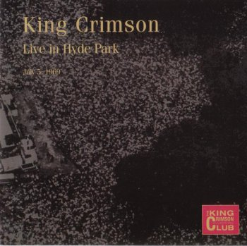 King Crimson - Live In Hyde Park, London 1969 (Bootleg/D.G.M. Collector's Club 2002)