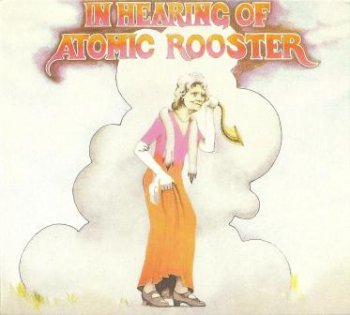 "Atomic Rooster - ""In Hearing Of"" - 1971  (REP 4563 - WP + CMQCD 926)"