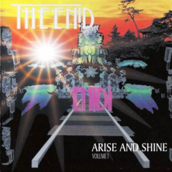 The Enid - Arise And Shine Volume 1 (2009)