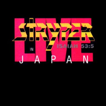 Stryper - Live In Japan 1984 (Bootleg)