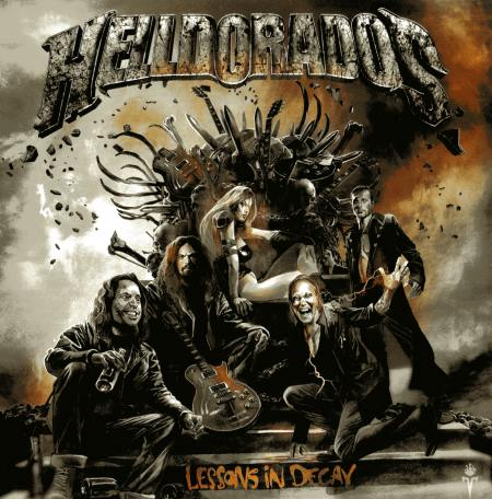 Helldorados - Lessons In Decay (2014)