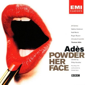 Thomas Ades - Powder Her Face (1998)