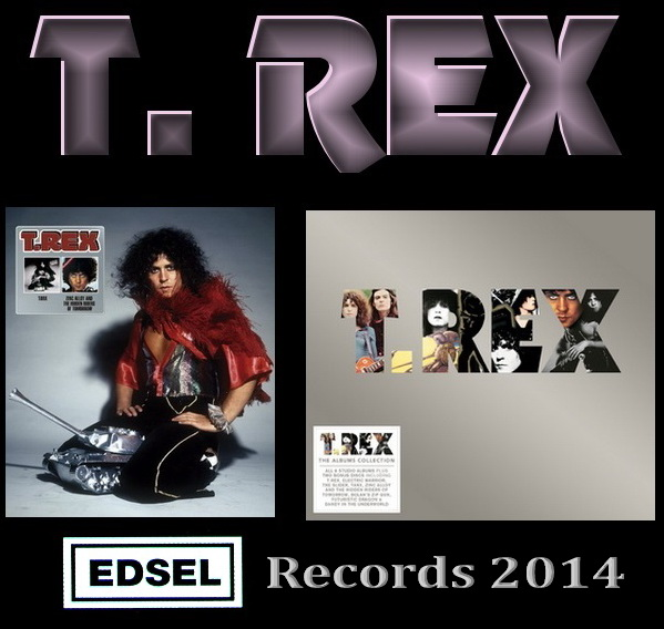 T. Rex: 2 Box Sets Edsel Records 2014