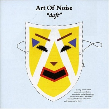 Art Of Noise - Daft [DTS] (2003)
