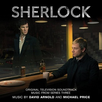 David Arnold & Michael Price - Sherlock (Music From Series Three) (2014)
