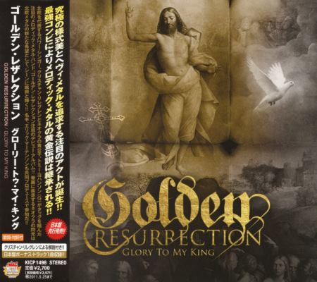 Golden Resurrection - Glory To My King [Japanese Edition] (2010)