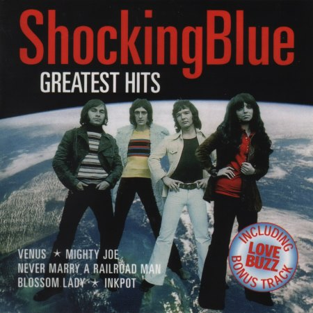 Shocking Blue - Greatest Hits (2004)