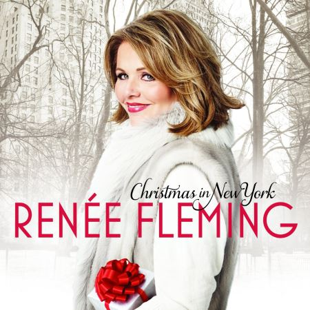 Renee Fleming - Christmas In New York (2014)