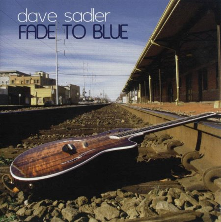 Dave Sadler - Fade To Blue (2008)