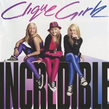 Clique Girlz - Incredible (Japan Special Edition) (2008)