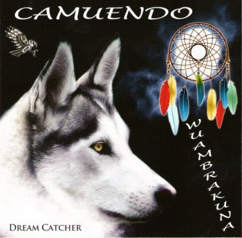 Camuendo Wuambrakuna - Dream Catcher (2013)