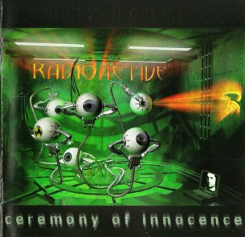 Radioactive - Ceremony Of Innocence (2001)
