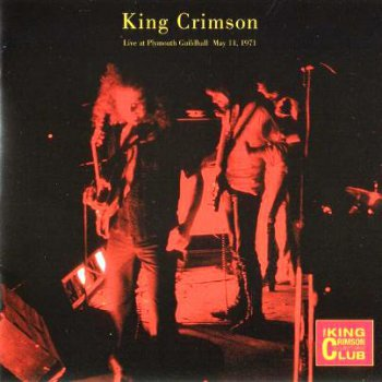 King Crimson - Live at Plymouth Guildhall 1971 (2CD Bootleg/D.G.M. Collector's Club 2001)