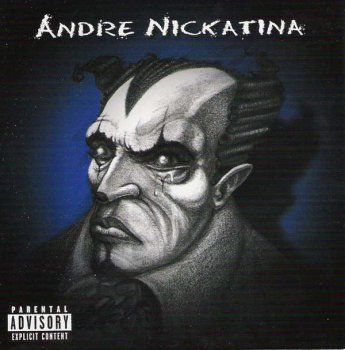 Andre Nickatina-Bullets, Blunts In Ah Big Bankroll 2004