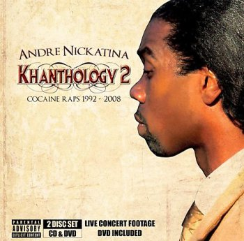 Andre Nickatina-Khanthology 2-Cocaine Raps 1992-2008 (2009)