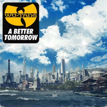 Wu-Tang Clan-A Better Tomorrow 2014