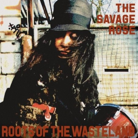 The Savage Rose - Roots Of The Wasteland (2014)