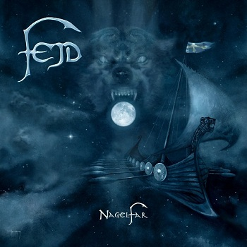 Fejd - Nagelfar (Limited Edition) (2013)