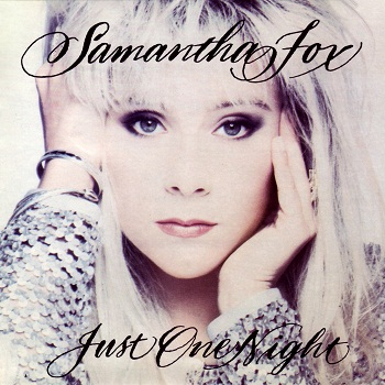 Samantha Fox - Just One Night (1991)