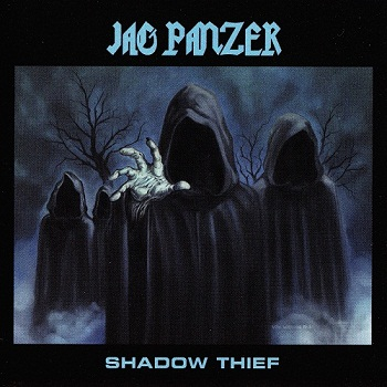 Jag Panzer - Shadow Thief [Remastered] (2013)