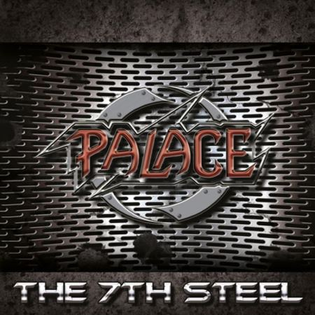 Palace - The 7th Steel (2014)