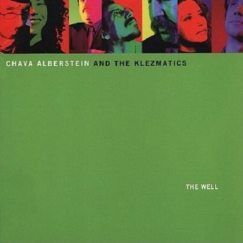 Chava Alberstein and The Klezmatics - The Well (2001)