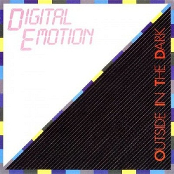 Digital Emotion - Outside In The Dark [Reissue] (1996)