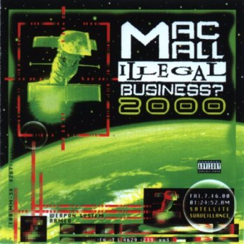 Mac Mall-Illegal Business? 2000 (1999)