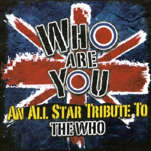 VA - Who Are You - An All-Star Tribute To The Who