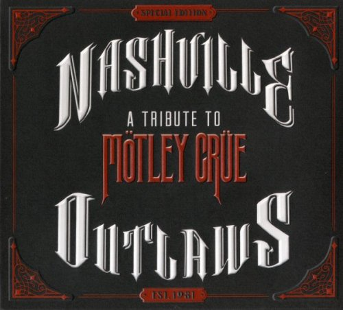 VA - Nashville Outlaws - A Tribute To Motley Crue