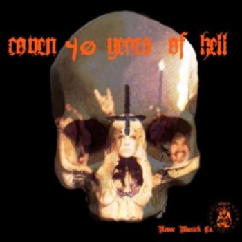 Coven - 40 Years Of Hell (2008)