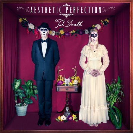 Aesthetic Perfection - 'Til Death (2014)