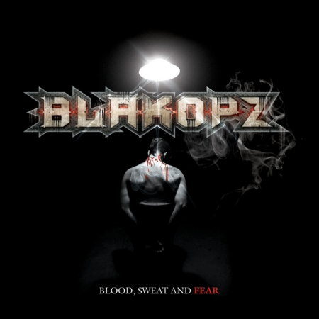 BlakOPz - Blood, Sweat and Fear (Limited Edition) (2012)