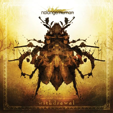 NoLongerHuman - Withdrawal (2014)