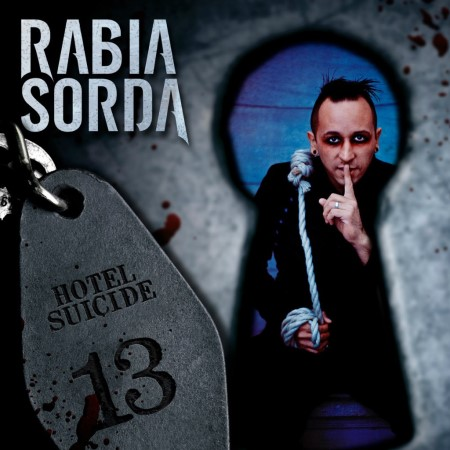 Rabia Sorda - Hotel Suicide [2CD] (Limited Edition) (2013)