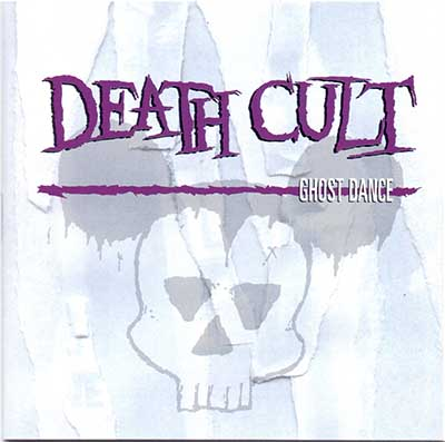Death Cult (1996) Ghost Dance