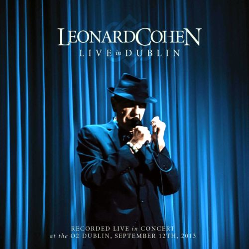 Leonard Cohen - Live In Dublin [3 CD] (2014)