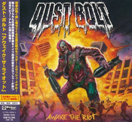 Dust Bolt - Awake The Riot [Japanese Edition] (2014)