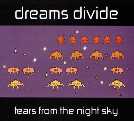 Dreams Divide - Tears From The Night Sky (2014)