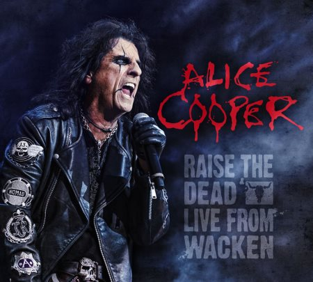 Alice Cooper - Raise The Dead: Live From Wacken [2CD] (2014)