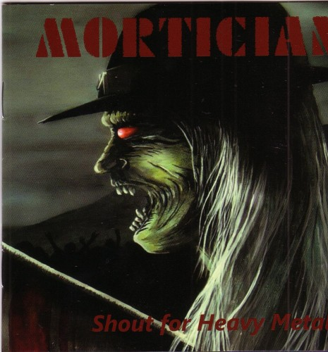 Mortician - Shout for Heavy Metal (2014)