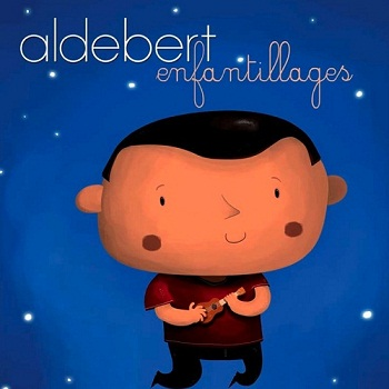 Aldebert - Enfantillages (2008)