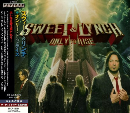 Sweet & Lynch - Only To Rise [Japanese Edition] (2015)