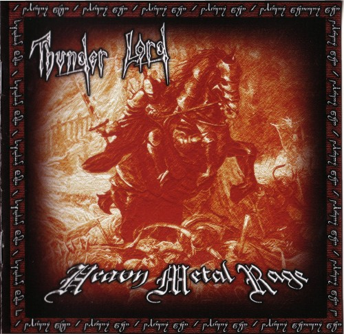 Thunder Lord - Heavy Metal Rage [Reissue 2014] (2012)