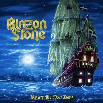 Blazon Stone - Return To Port Royal (2013)