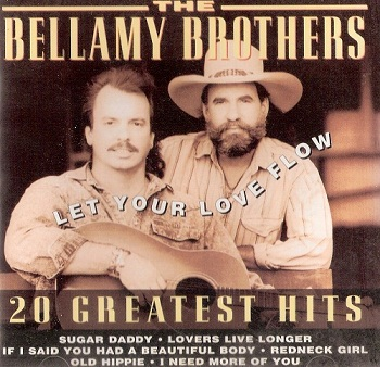 The Bellamy Brothers - Let Your Love Flow (1995)