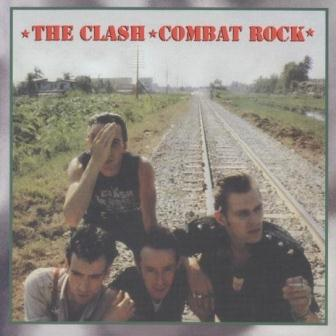 "The Clash - ""Combat Rock"" - 1982"