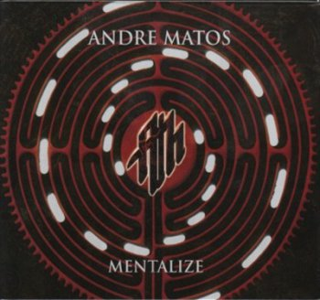 Andre Matos - Mentalize (2010)