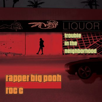 Rapper Big Pooh And Roc C-Trouble In The Neighborhood 2014